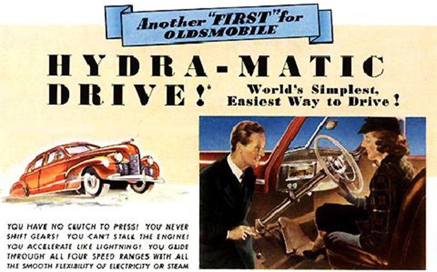What would many of us do without automatic transmission? One hand on the steering wheel, the other grasping a Super Big Gulp. This would have been an impossible feat in the first half of the 1900s. Of course, there were early crude attempts at automatic transmission almost since the development of separate gears, but the first truly automatic transmission, as we still understand it today, was in 1940 Oldsmobiles, which offered four forward speeds, plus reverse. It was seen as such a bragging right that for the next couple of decades many cars with such a transmission would have the word